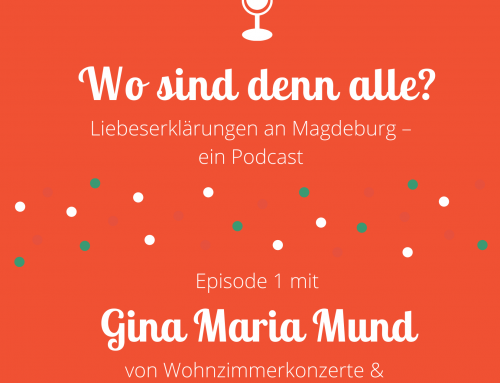 Folge 1: Gina Maria Mund von Mundpropaganda Booking