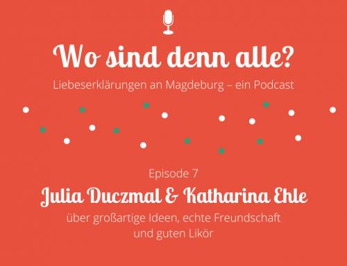 Episode 7: Julia Duczmal und Katharina Ehle von Ginger & Du